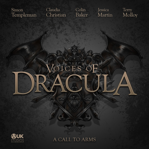 Voices of Dracula - A Call to Arms, Dacre Stoker, Chris McAuley
