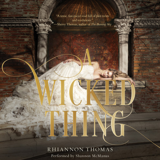 A Wicked Thing, Rhiannon Thomas