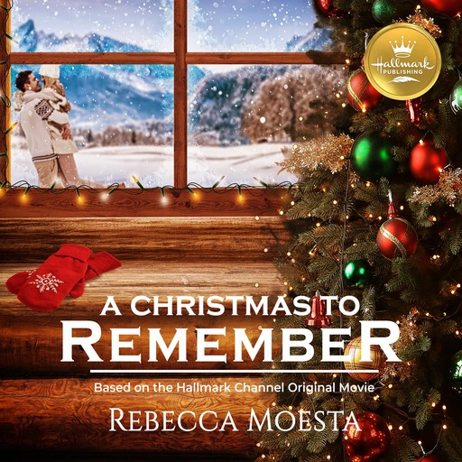 A Christmas to Remember, Rebecca Moesta