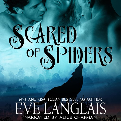 Scared of Spiders, Eve Langlais