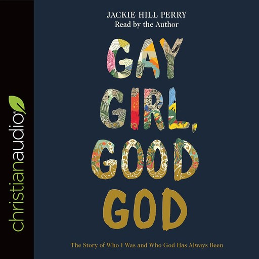 Gay Girl, Good God, Jackie Hill Perry