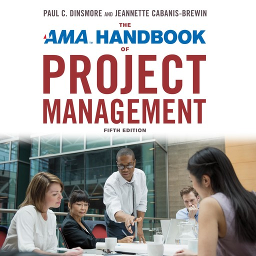 The AMA Handbook of Project Management, PMP, Paul Dinsmore, Jeannette Cabanis-Brewin
