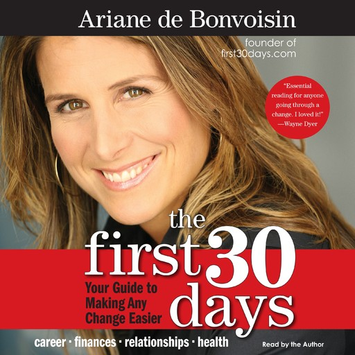The First 30 Days, Ariane de Bonvoisin