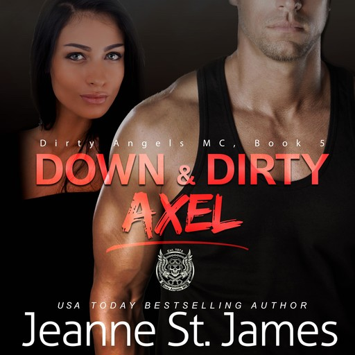 Down & Dirty: Axel, Jeanne St. James