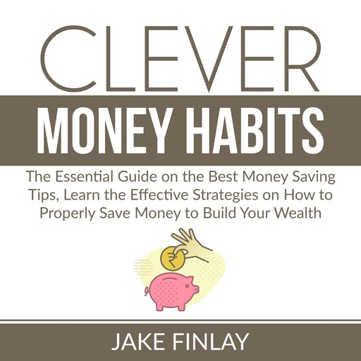 Clever Money Habits, Jake Finlay