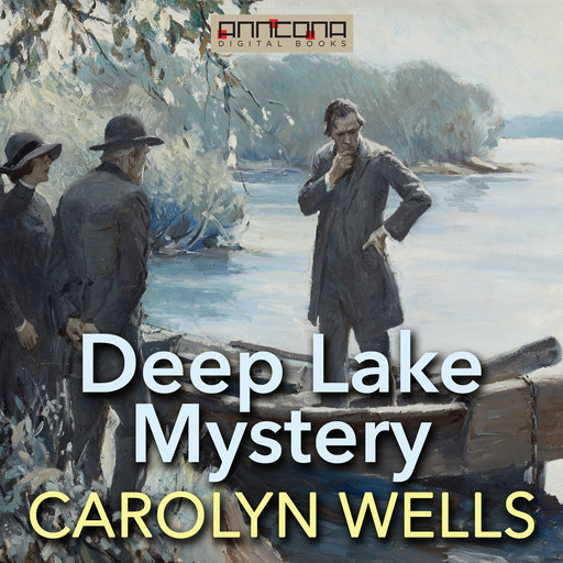 Deep Lake Mystery, Carolyn Wells
