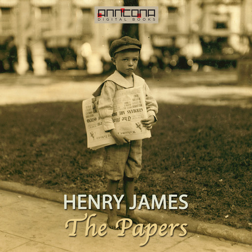 The Papers , Henry James