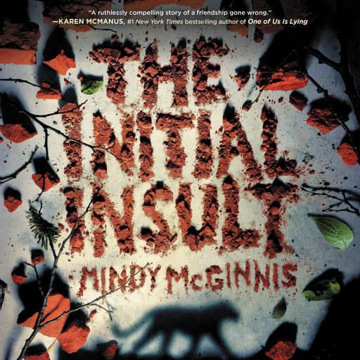 The Initial Insult, Mindy McGinnis