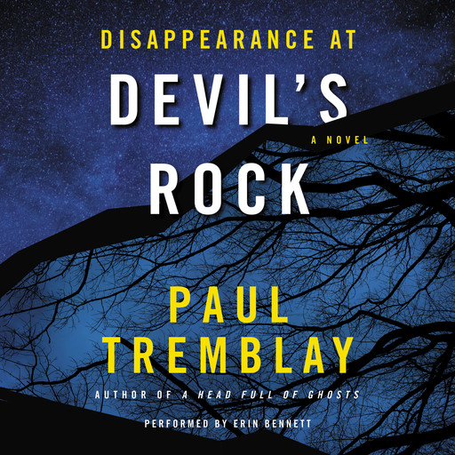 Disappearance at Devil's Rock, Paul Tremblay