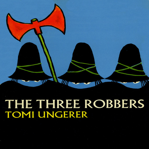 Three Robbers, Tomi Ungerer