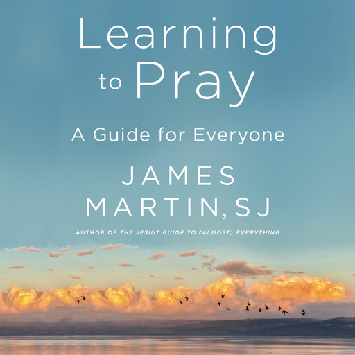 Learning to Pray, James Martin