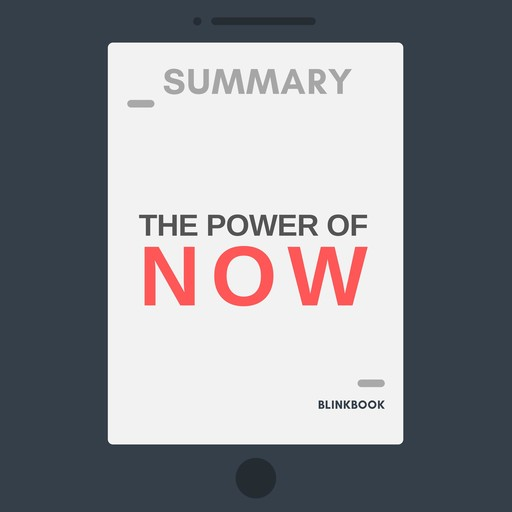 Summary: The Power of Now: A Guide to Spiritual Enlightenment, R John