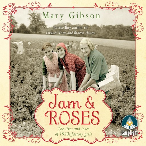 Jam and Roses, Mary Gibson