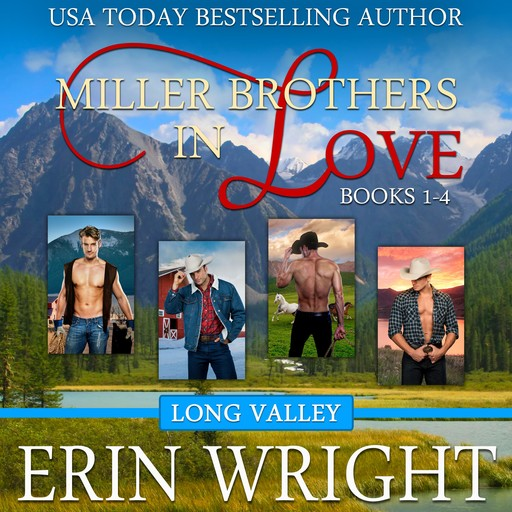 Miller Brothers in Love, Erin Wright