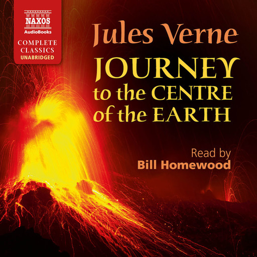 Journey to the Centre of the Earth (unabridged), Jules Verne