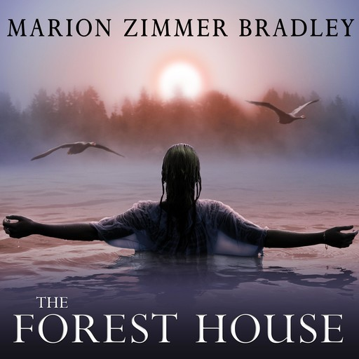 The Forest House, Marion Zimmer Bradley