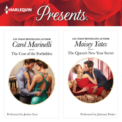 The Cost of the Forbidden & The Queen's New Year Secret, Carol Marinelli, Maisey Yates