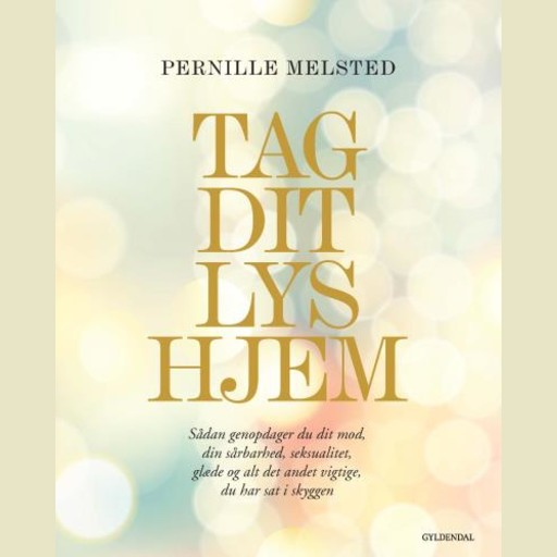 Tag dit lys hjem, Pernille Melsted