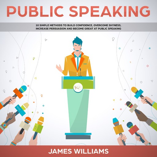 Public Speaking, James W. Williams