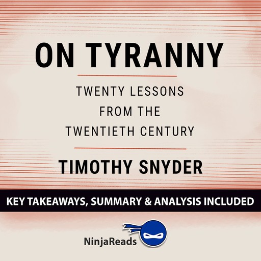 Summary: On Tyranny, Brooks Bryant
