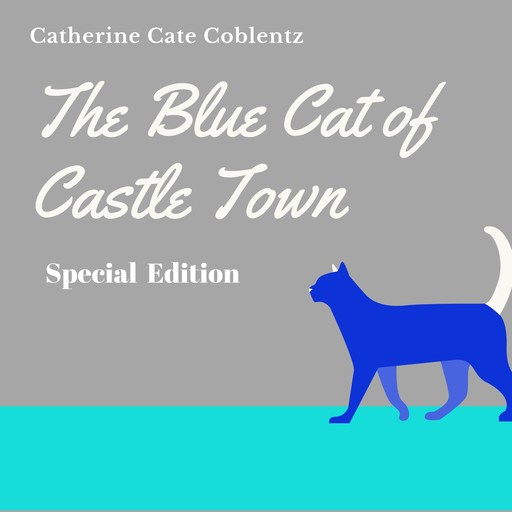 Blue Cat of Castle Town (Special Edition), Catherine Cate Coblentz