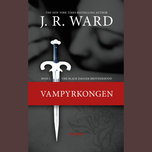 The Black Dagger Brotherhood #1: Vampyrkongen, J.R. Ward