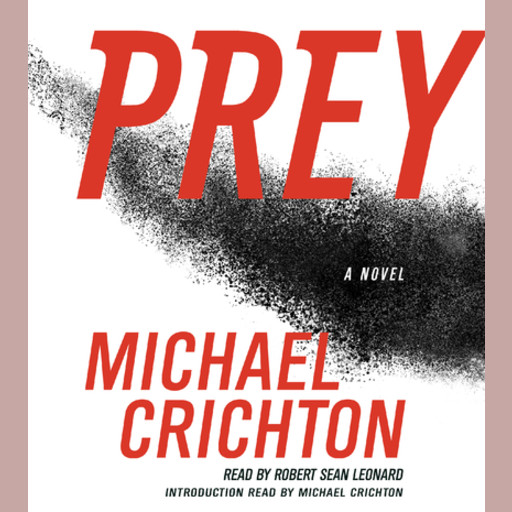 Prey, Michael Crichton