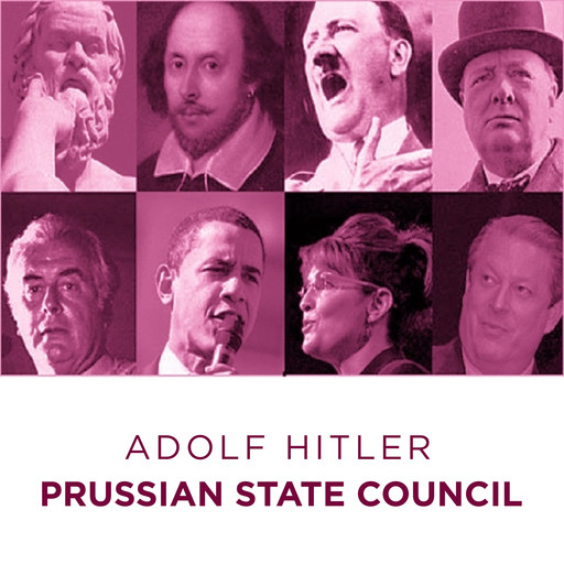 Prussian State Council Adolf Hitler Speech, Adolf Hitler