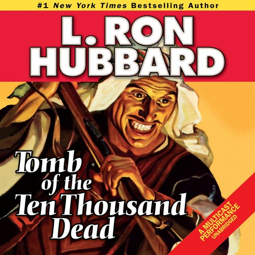 Tomb of the Ten Thousand Dead, L.Ron Hubbard