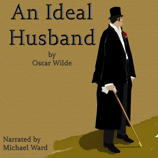 An Ideal Husband, Oscar Wilde