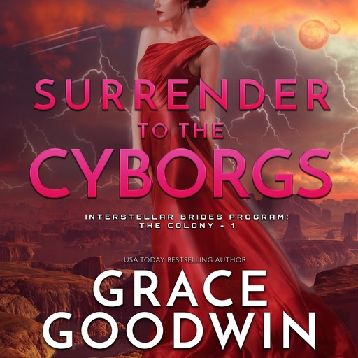 Surrender To The Cyborgs, Grace Goodwin