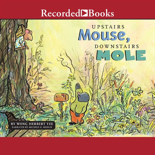 Upstairs Mouse, Downstairs Mole, Wong Yee