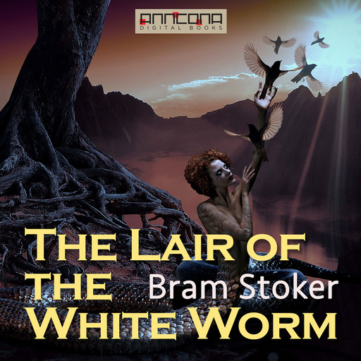 The Lair of the White Worm, Bram Stoker