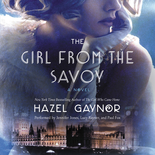 The Girl from The Savoy, Hazel Gaynor
