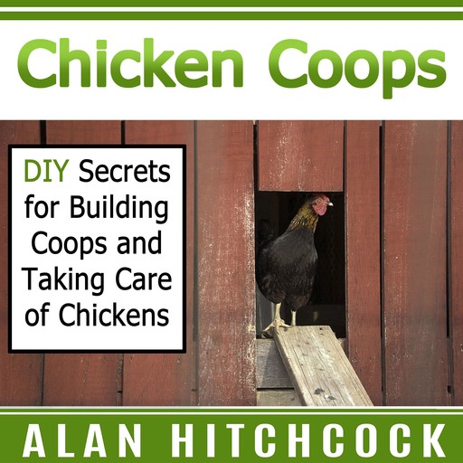 Chicken Coops, Alan Hitchcock