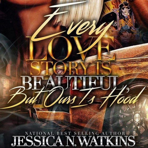 Every Love Story Is Beautiful, But Ours Is Hood, Jessica Watkins