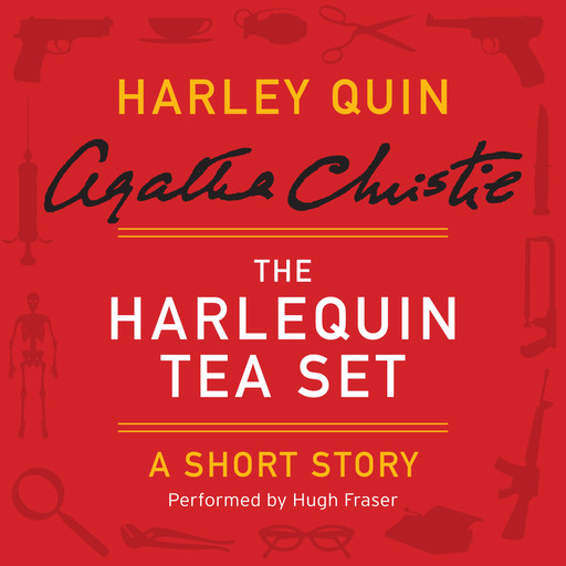 The Harlequin Tea Set, Agatha Christie