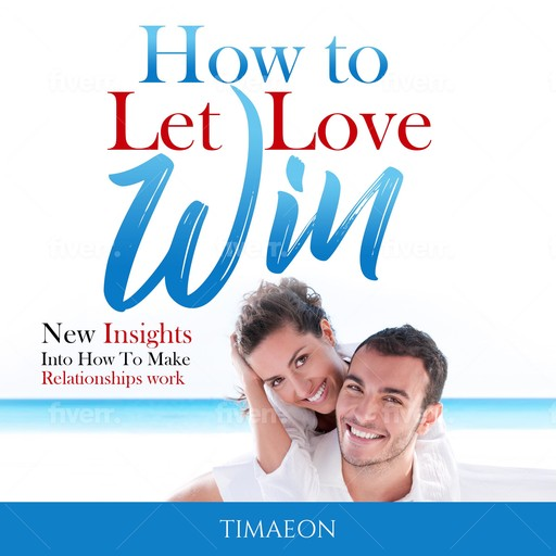 How to Let Love Win!, Timaeon
