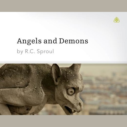 Angels and Demons, R.C.Sproul