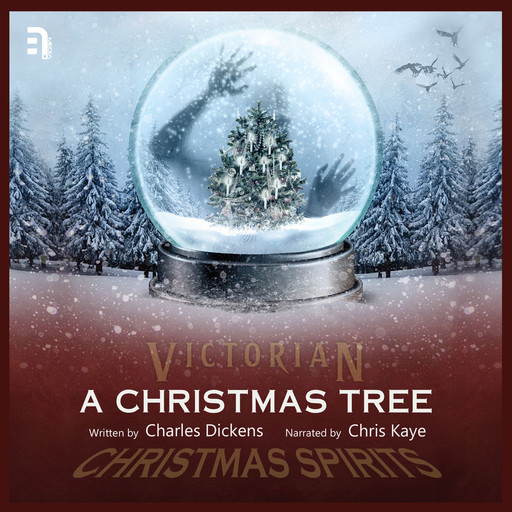 A Christmas Tree, Charles Dickens