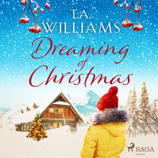 Dreaming of Christmas, T.A. Williams