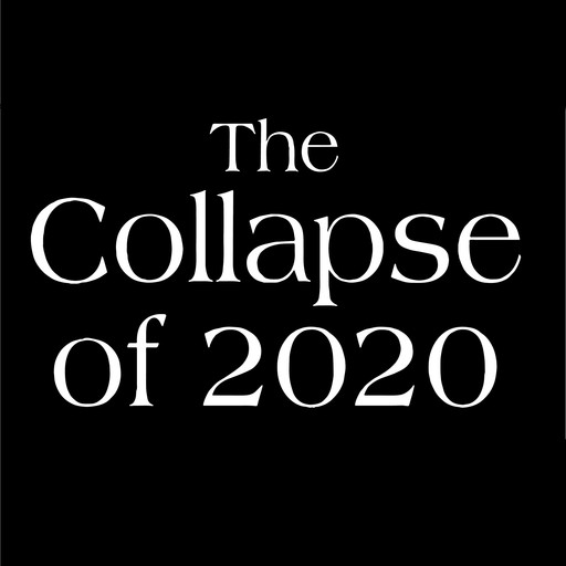 The Collapse of 2020, Kirkpatrick Sale