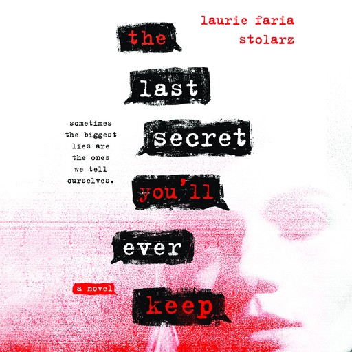 The Last Secret You'll Ever Keep, Laurie Faria Stolarz
