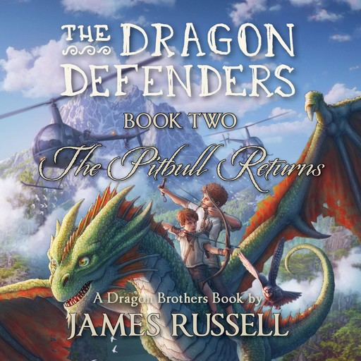 The Dragon Defenders - Book Two, James Russell