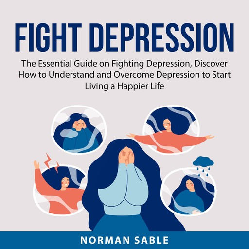 Fight Depression, Norman Sable