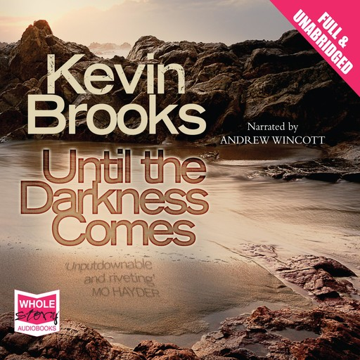 Until the Darkness Comes, Kevin Brooks