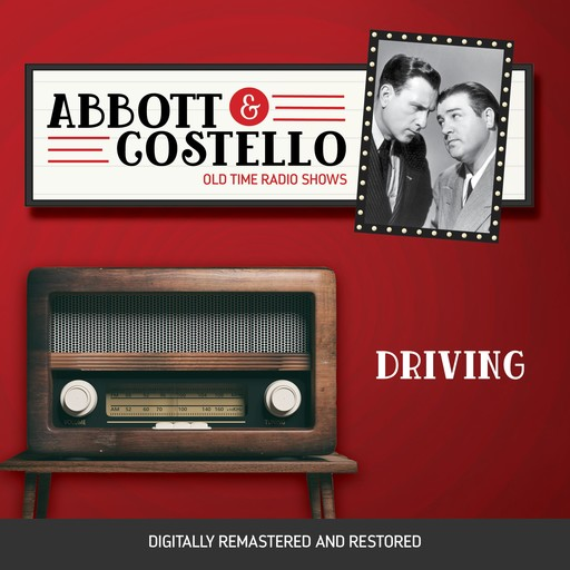 Abbott and Costello: Driving, John Grant, Bud Abbott, Lou Costello