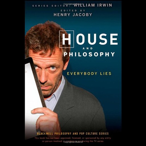 House and Philosophy, William Irwin, Henry Jacoby