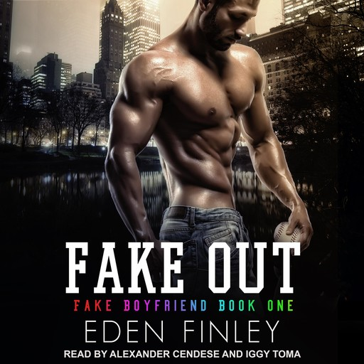 Fake Out, Eden Finley
