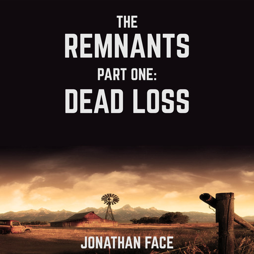 The Remnants: Dead Loss, Jonathan Face